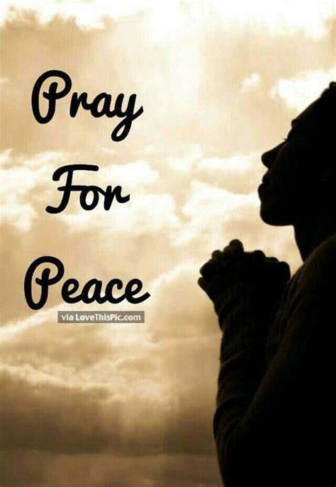 Pray For Peace Pictures, Photos, and Images for Facebook