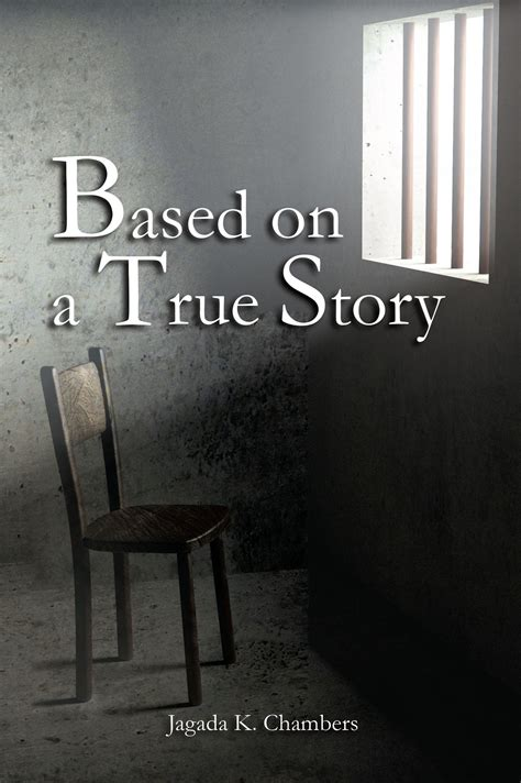 """Jagada Chambers's First Book """"Based On a True Story"""" is a"""